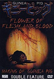 Guinea Pig: Flower of Flesh and Blood (1985)
