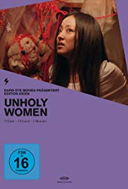 Kowai Onna (aka Unholy Women) (2006) - Review, Rating and Synopsis