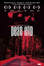 Dead End (2003) - Review, Rating and Synopsis