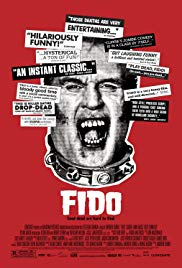 Fido (2006) - Review, Rating and Synopsis