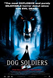 Dog Soldiers (2002) - Review, Rating and Synopsis