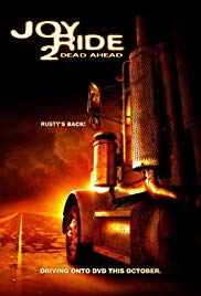 Joy Ride 2: Dead Ahead (2008) - Review, Rating and Synopsis