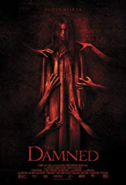 The Damned (2013)- Ancient Evil Horror