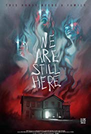 We Are Still Here (2015) - Review, Rating and Synopsis