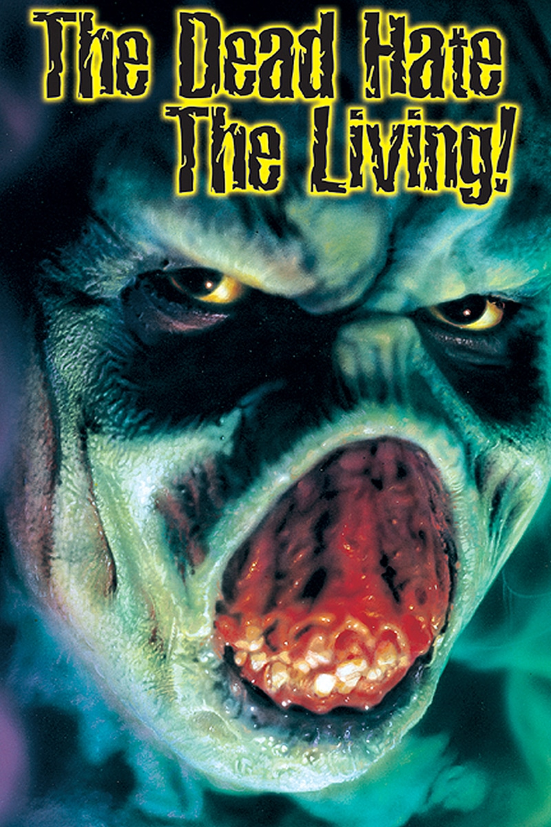 The Dead Hate the Living Full Movie