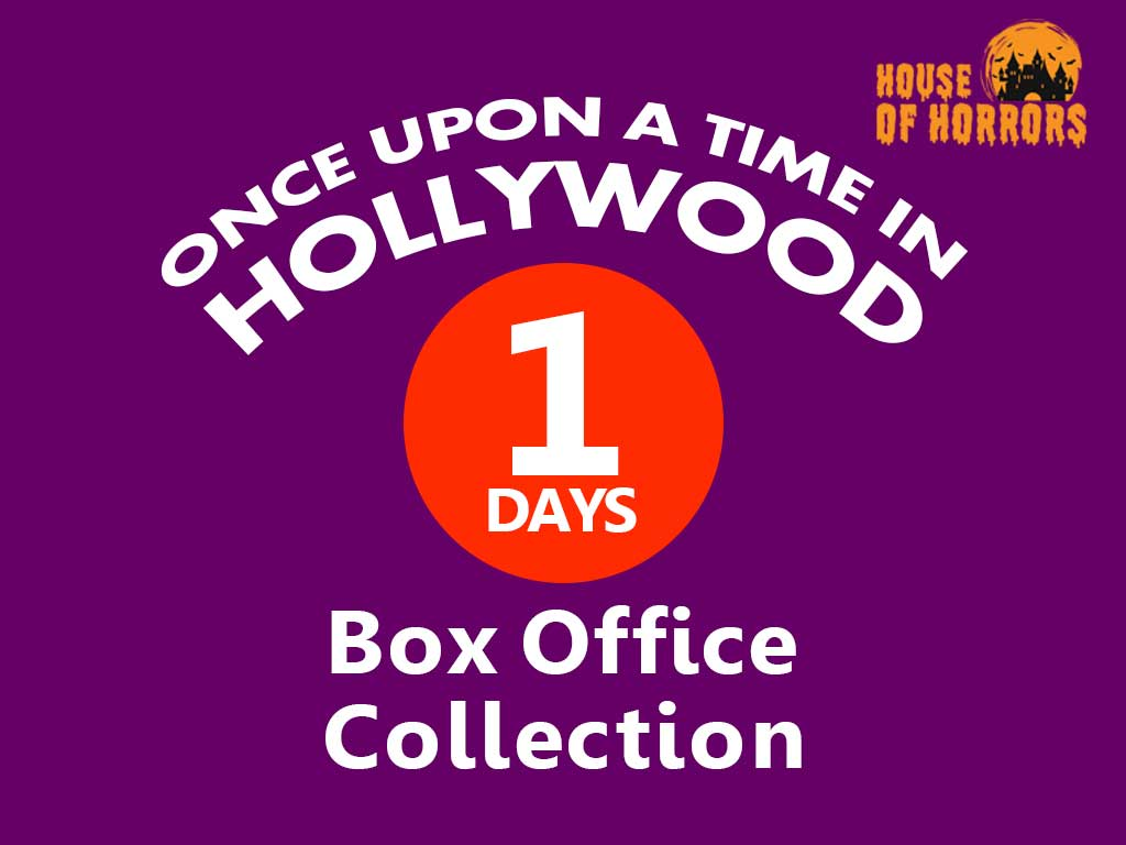 Once Upon a Time in Hollywood 1st Day Box Office Collection