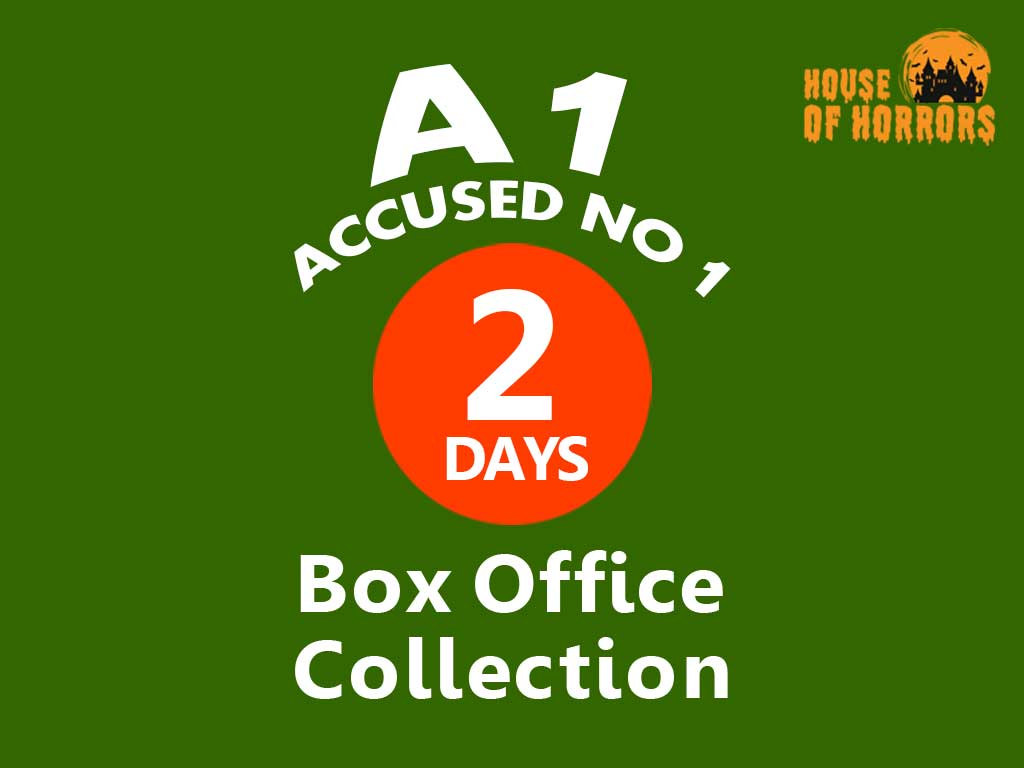 A1 Accused No 1 2nd Day Box Office Collection