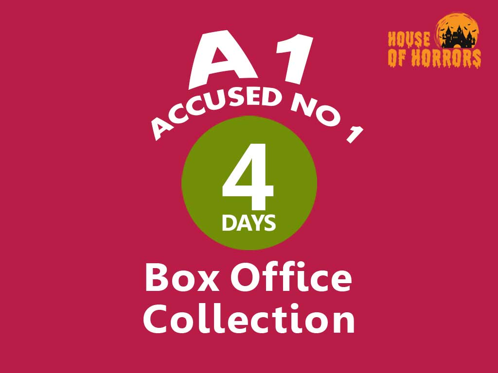 A1 Accused No 1 4th Day Box Office Collection
