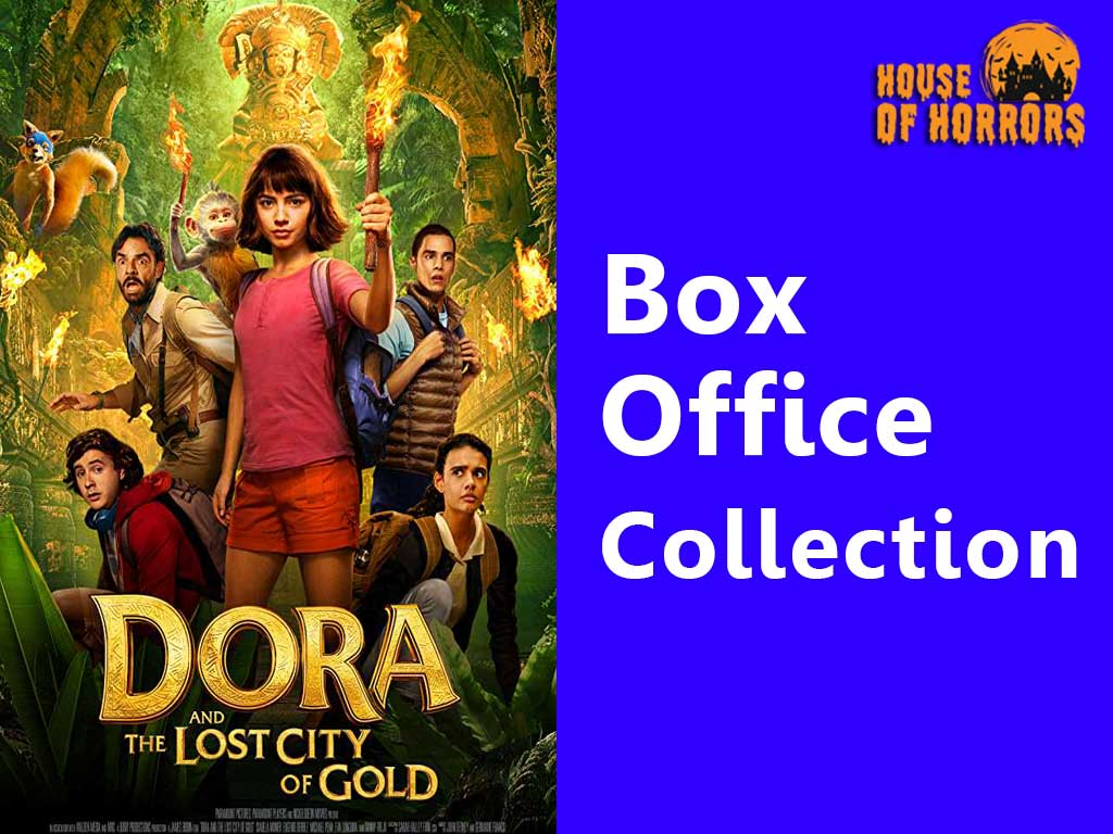 Dora and the Lost City of Gold Box office Collection