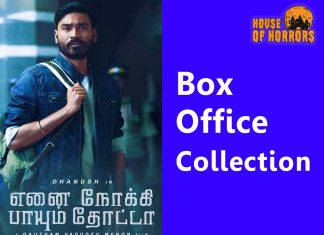 Enai-Noki-Paayum-Thota-Mathai-Box-Office-Collection