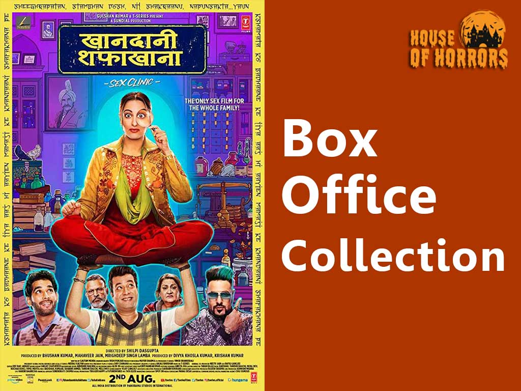Khandaani Shafakhana Box office Collection