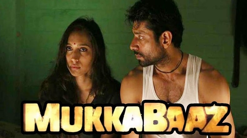 Mukkabaaz Box Office Collection