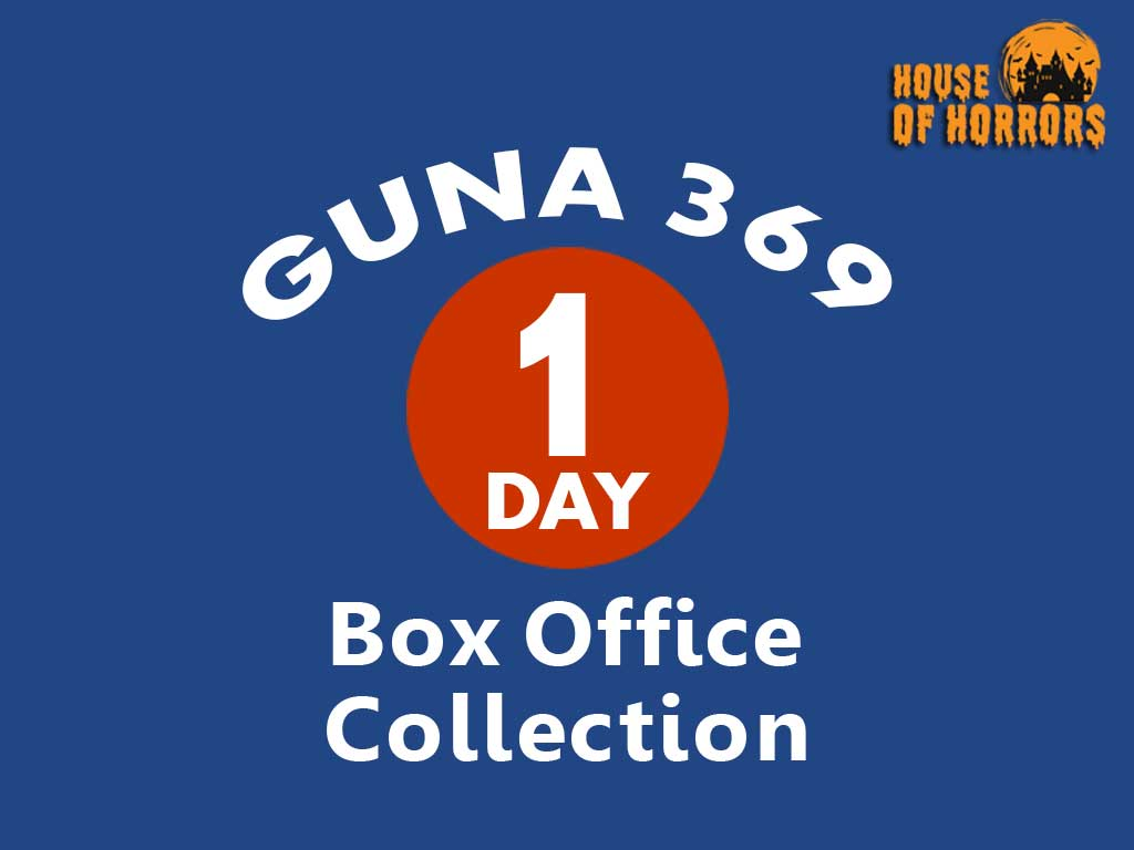 Guna 369 1st Day Box office Collection