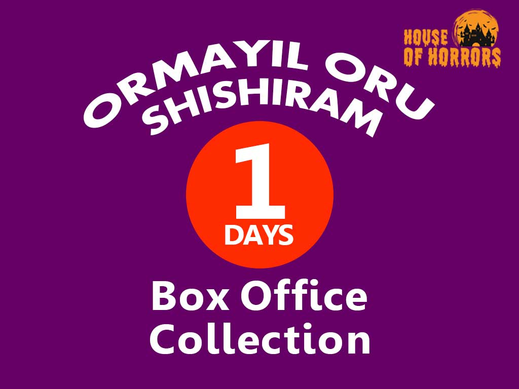 Ormayil Oru Shishiram 1st Day Box office Collection