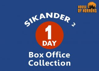Sikander 2 1st Day Box office Collection
