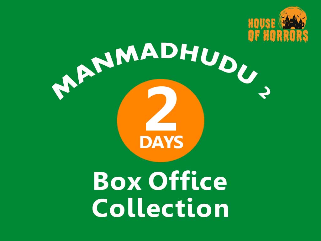 Manmadhudu 2 2nd Day Box office Collection