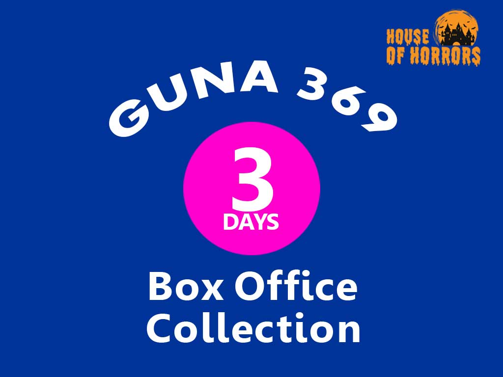 Guna 369 3rd Day Box office Collection