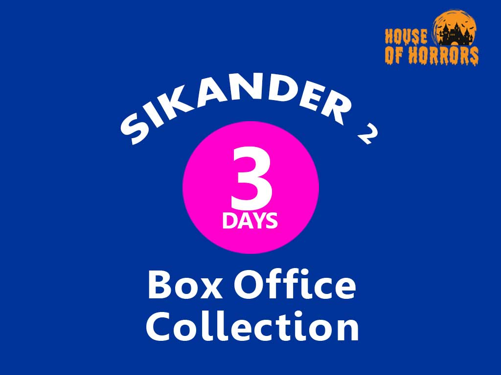 Sikander 2 3rd Day Box office Collection