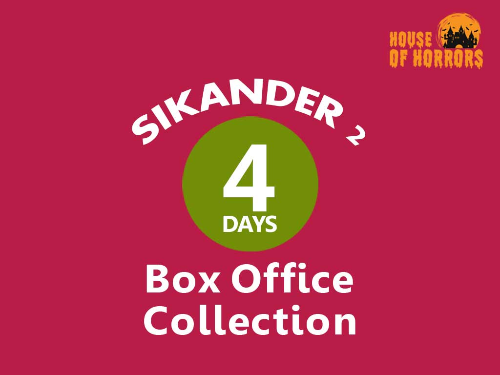Sikander 2 4th Day Box Office Collection