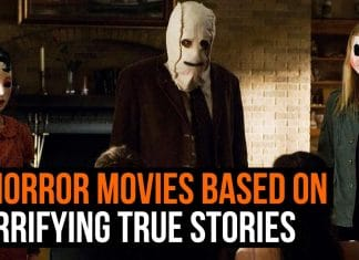 Top Horror Movies Based on True Incidents